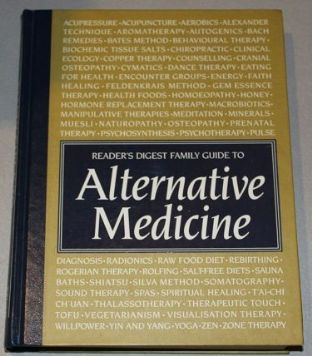 Reader's Digest Family Guide to Alternative Medicine